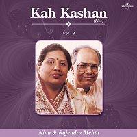 Nina Mehta, Rajendra Mehta – Kah Kashan Vol. 3 (Live)