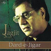 Jagjit Singh – Dard-E-Jigar
