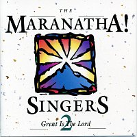 Maranatha! Vocal Band – Great Is The Lord