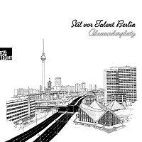 Deorbiting – Stil vor Talent Berlin: Alexanderplatz