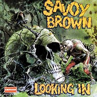 Savoy Brown – Looking In
