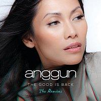 Anggun – The Good is Back [The Remixes]