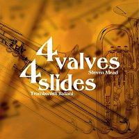 Steven Mead, Trombonisti Italiani – 4 valves 4 slides