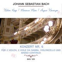 Valerie Kagi, Marianne  Maier, August Wenzinger – Walter Kagi / Marianne Maier / August Wenzinger play: Johann Sebastian Bach: Konzert Nr. 6 -  fur 2 Violen, 2 Viole da gamba, Violoncello und Basso continuo, BWV 1051