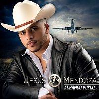 Jesús Mendoza – Alzando Vuelo