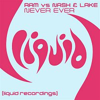Nash, Lake, & Ram – Never Ever