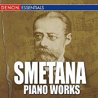 Bedřich Smetana, Walter Klien – Smetana - Piano Works