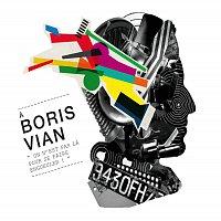 Různí interpreti – Boris Vian, On N'Est Pas La Pour Se Faire Engueuler!