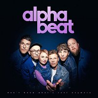 Alphabeat – Don't Know What's Cool Anymore