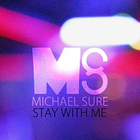 Michael Sure – Stay With Me