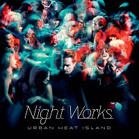 Night Works – Urban Heat Island