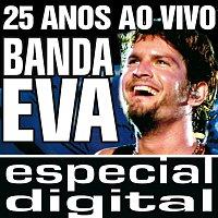 Banda Eva – Banda Eva 25 Anos ao Vivo/ Audio do DVD