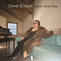 Diane Schuur – Some Other Time