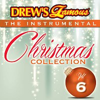 The Hit Crew – Drew's Famous The Instrumental Christmas Collection [Vol. 6]