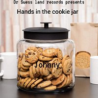 Johnny – Hands in the Cookie Jar
