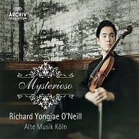 Richard Yongjae O'Neill, Alte Musik Koln – Mysterioso