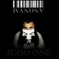 Jugo One – Anonym