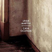 Linda Martini – Casa Ocupada