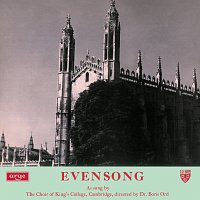 The Choir of King's College, Cambridge, Boris Ord, Hugh Maclean – Evensong