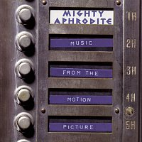 Various  Artists – Mighty Aphrodite - Original Soundtrack