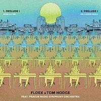 Floex, Tom Hodge, Prague Radio Symphony Orchestra – Prelude I + Remix
