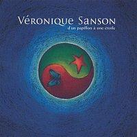 Véronique Sanson – D'un papillon a une étoile (Edition Deluxe)