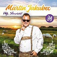 Martin Jakubec – 34. Héj, Slováci!