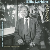 Ellis Larkins – The Maybeck Recital Series, Vol. 22