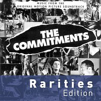 The Commitments – The Commitments [Rarities Edition]