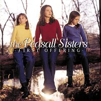 The Peasall Sisters – First Offering