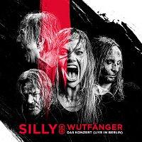 Silly – Wutfanger - Das Konzert [Live in Berlin]