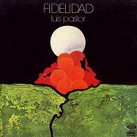 Luis Pastor – La musica de la libertad. Fidelidad