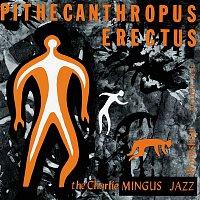 Charles Mingus – Pithecanthropus Erectus
