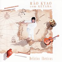 Přední strana obalu CD Delírios Ibéricos - Rao Kyao Com Ketama