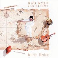 Delírios Ibéricos - Rao Kyao Com Ketama