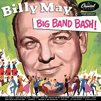 Billy May – Big Band Bash!