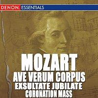 Různí interpreti – Mozart: Ave Verum Corpus - Exsultate Jubilate - Coronation Mass