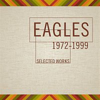Eagles – Selected Works (1972-1999)