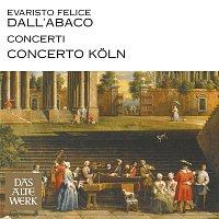 Concerto Koln – Dall'Abaco : Concerti (DAW 50)
