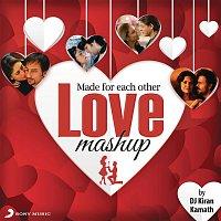A.R. Rahman, Shankar Ehsaan Loy, Vishal & Shekhar, Pritam, Salim-Sulaiman, DJ Kiran Kamath – Made For Each Other - Love Mashup (By DJ Kiran Kamath)