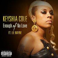 Enough Of No Love
