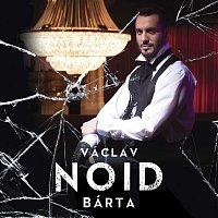 Václav Noid Bárta – Vaclav NOID Barta