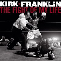 Kirk Franklin – The Fight Of My Life