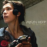Imogen Heap – Not Now But Soon