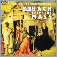 Gabrieli Consort & Players, Paul McCreesh – Bach: Epiphany Mass [2 CDs]