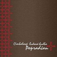 Cimbalová ľudová hudba Popradčan – Cimbalová ľudová hudba Popradčan