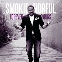 Smokie Norful – Forever Yours [Deluxe Edition]