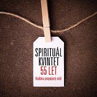 Spirituál kvintet – 55 let Jubilejní komplet