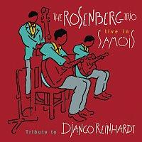 Rosenberg Trio – The Rosenberg Trio / Tribute to Django Reinhardt - Live in Samois