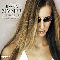 Joana Zimmer – I Believe (Give A Little Bit...)